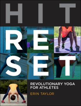 HIT RESET: Revolutionary Yoga for Athletes by Erin Taylor jasyoga